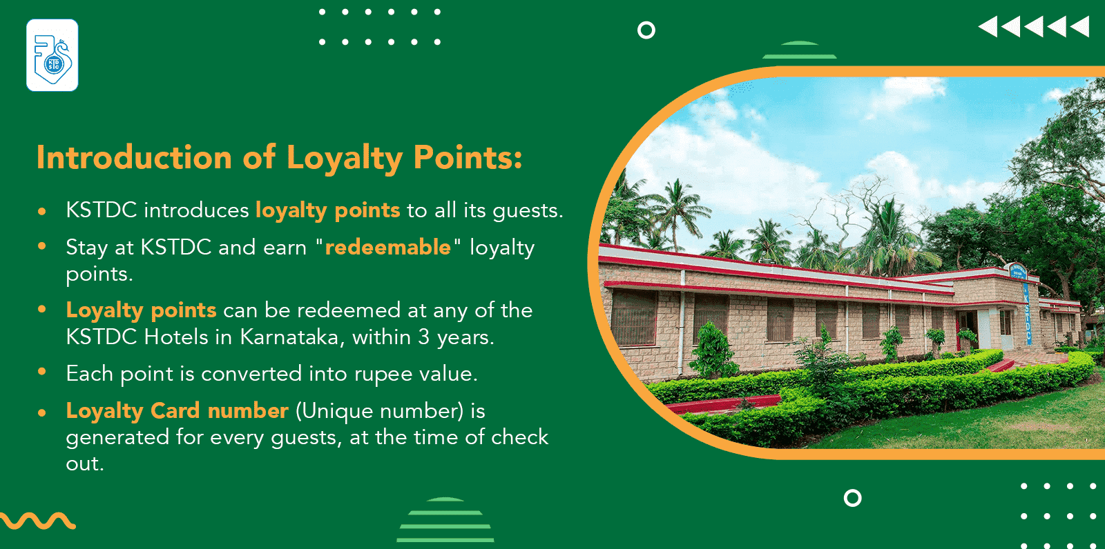 Introduction of Loyalty Points at KSTDC